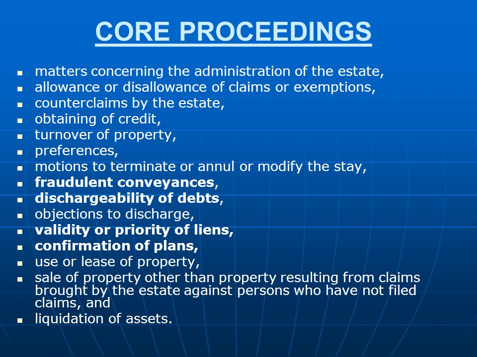 CORE PROCEEDINGS matters concerning the administration of the estate,
