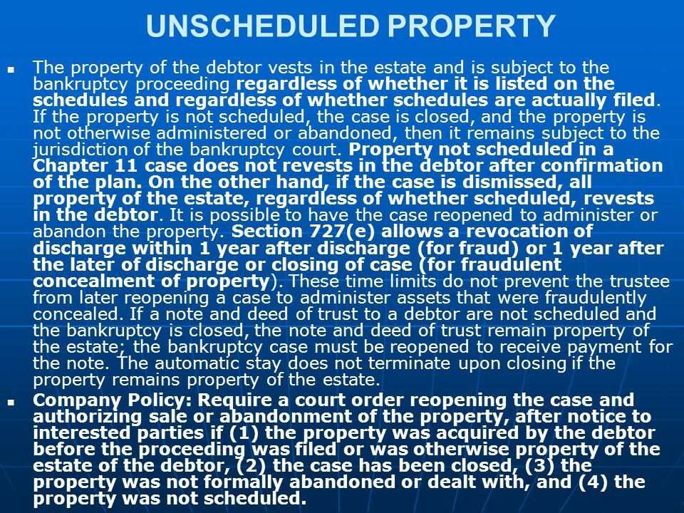UNSCHEDULED PROPERTY