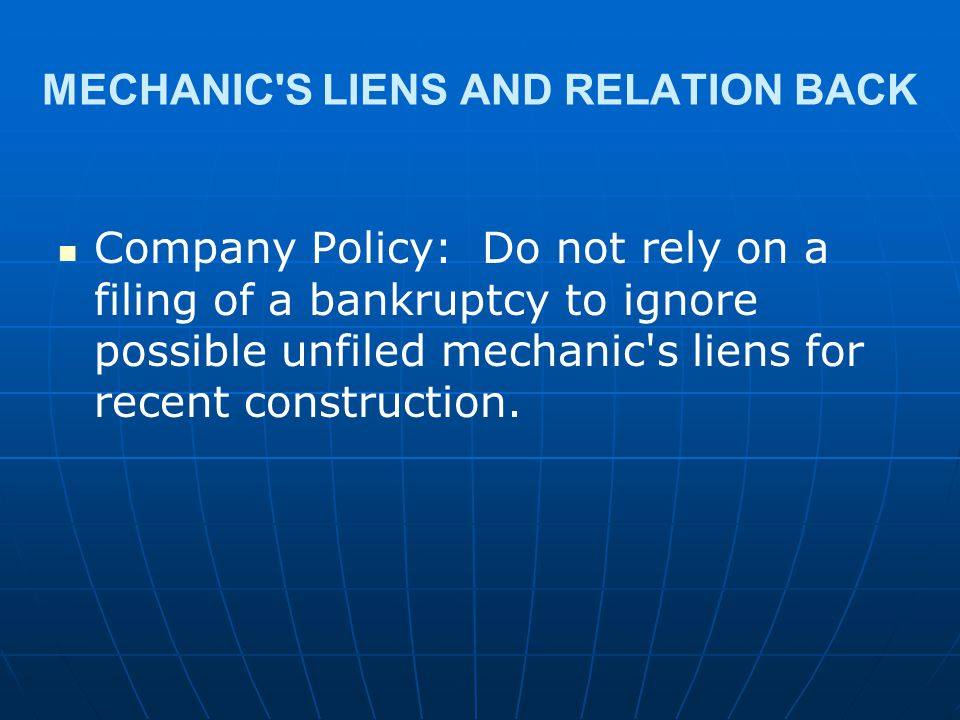 MECHANIC S LIENS AND RELATION BACK