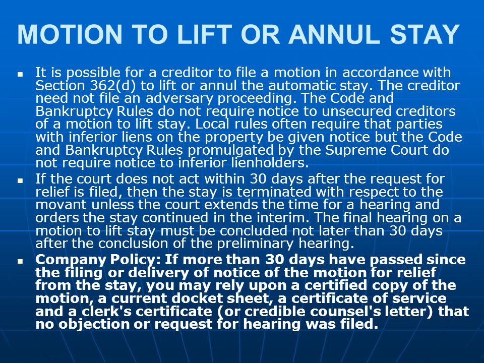 MOTION TO LIFT OR ANNUL STAY