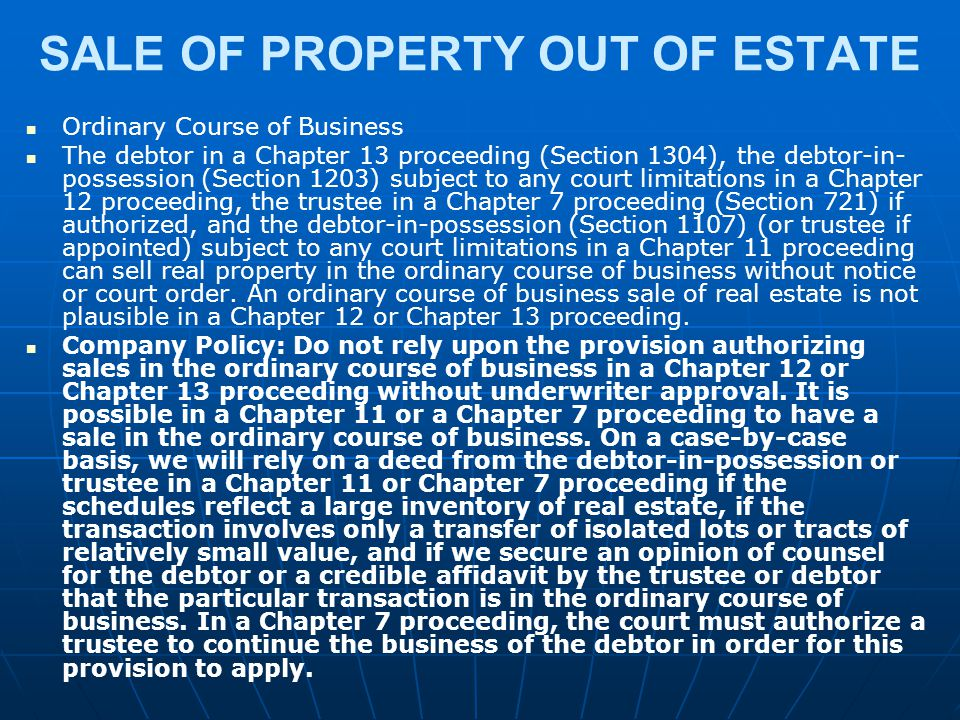 SALE OF PROPERTY OUT OF ESTATE