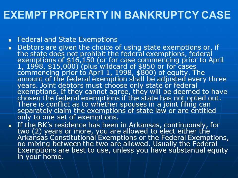 EXEMPT PROPERTY IN BANKRUPTCY CASE