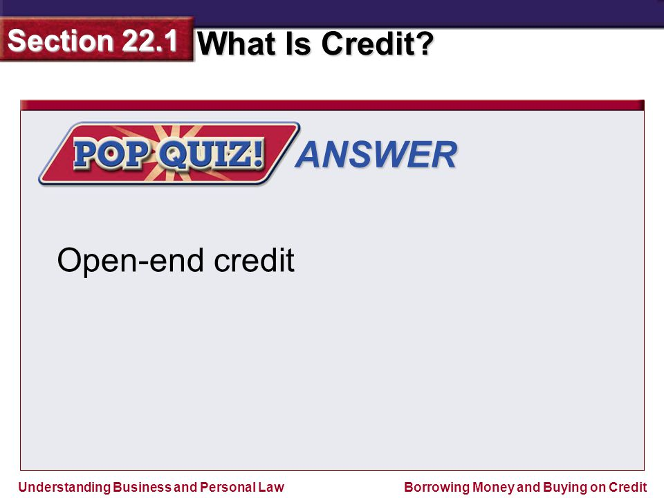 ANSWER Open-end credit