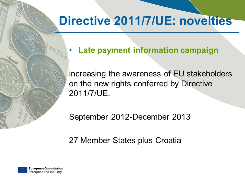 Directive 2011/7/UE: novelties