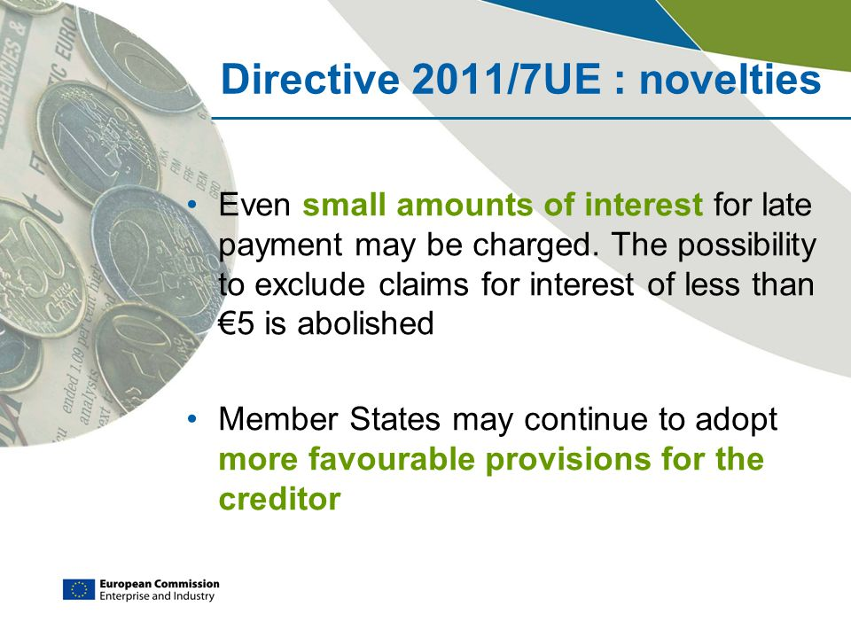 Directive 2011/7UE : novelties