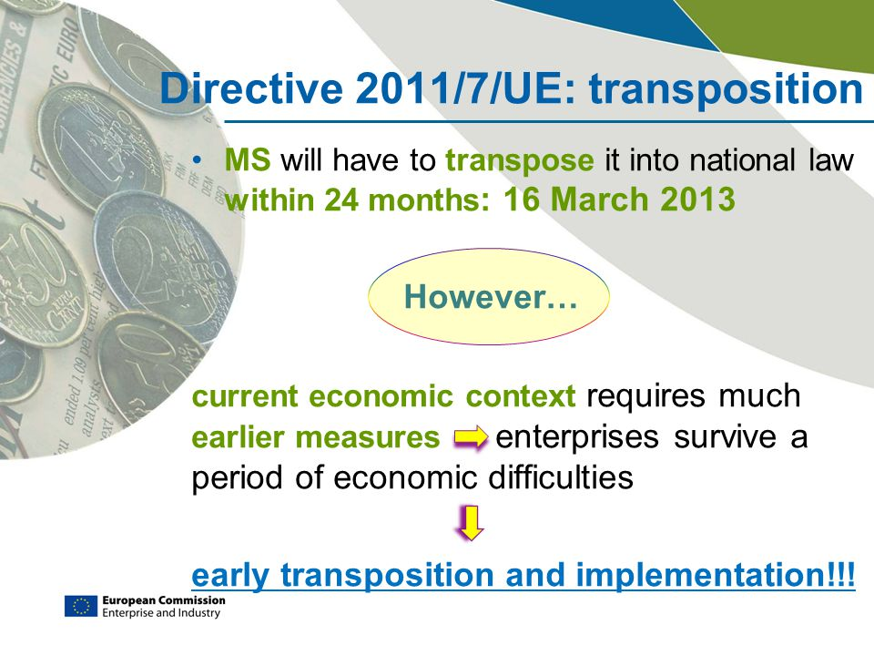 Directive 2011/7/UE: transposition
