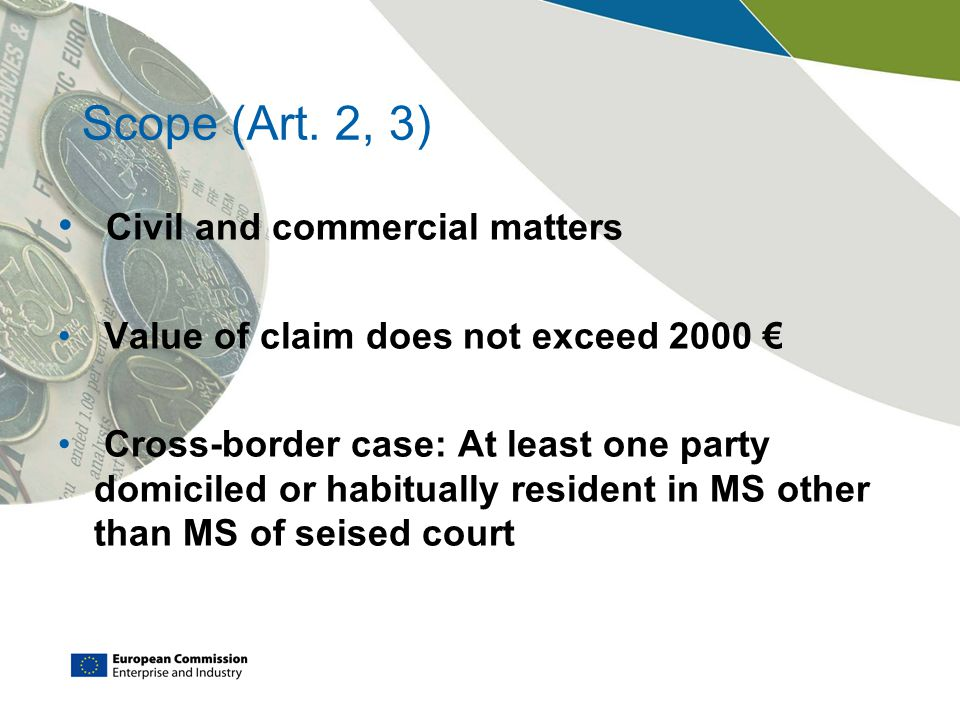 Scope (Art. 2, 3) Civil and commercial matters