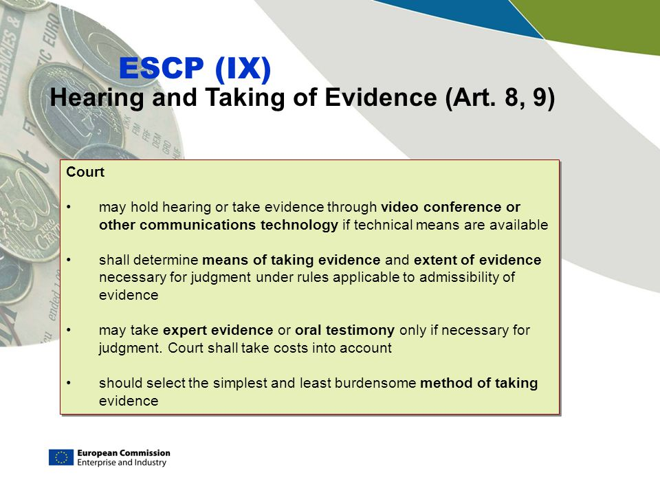 Hearing and Taking of Evidence (Art. 8, 9)