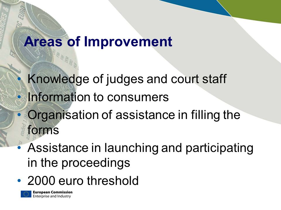 Areas of Improvement Knowledge of judges and court staff