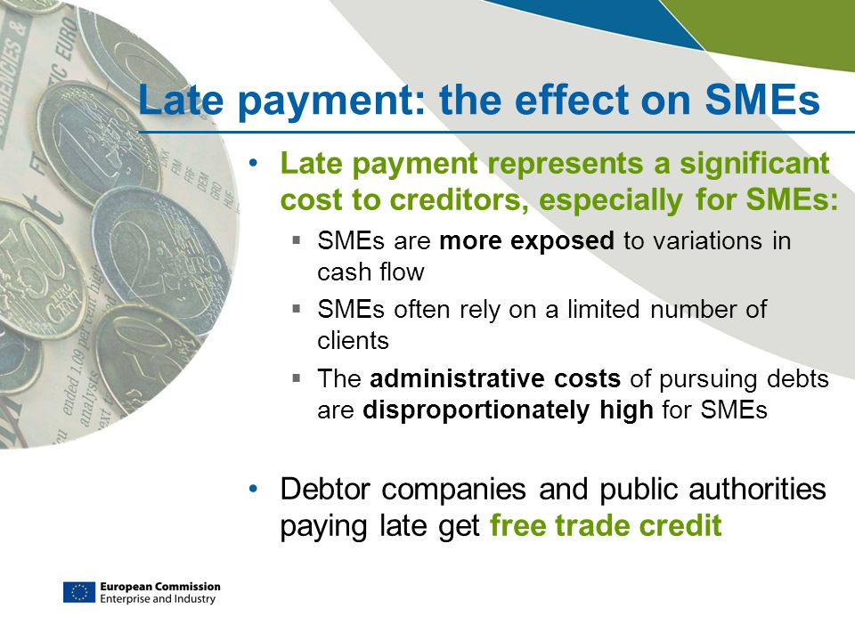 Late payment: the effect on SMEs