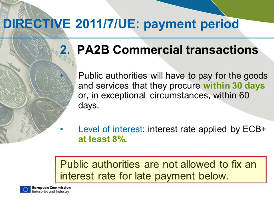 DIRECTIVE 2011/7/UE: payment period
