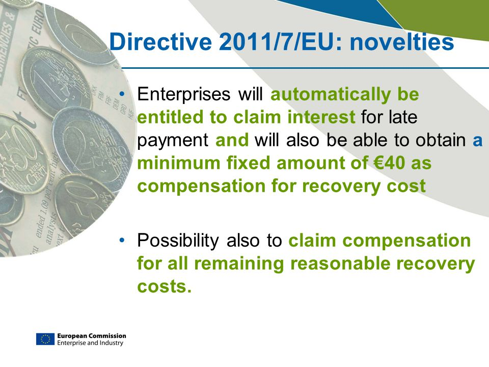 Directive 2011/7/EU: novelties