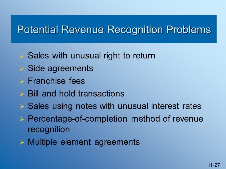 Potential Revenue Recognition Problems