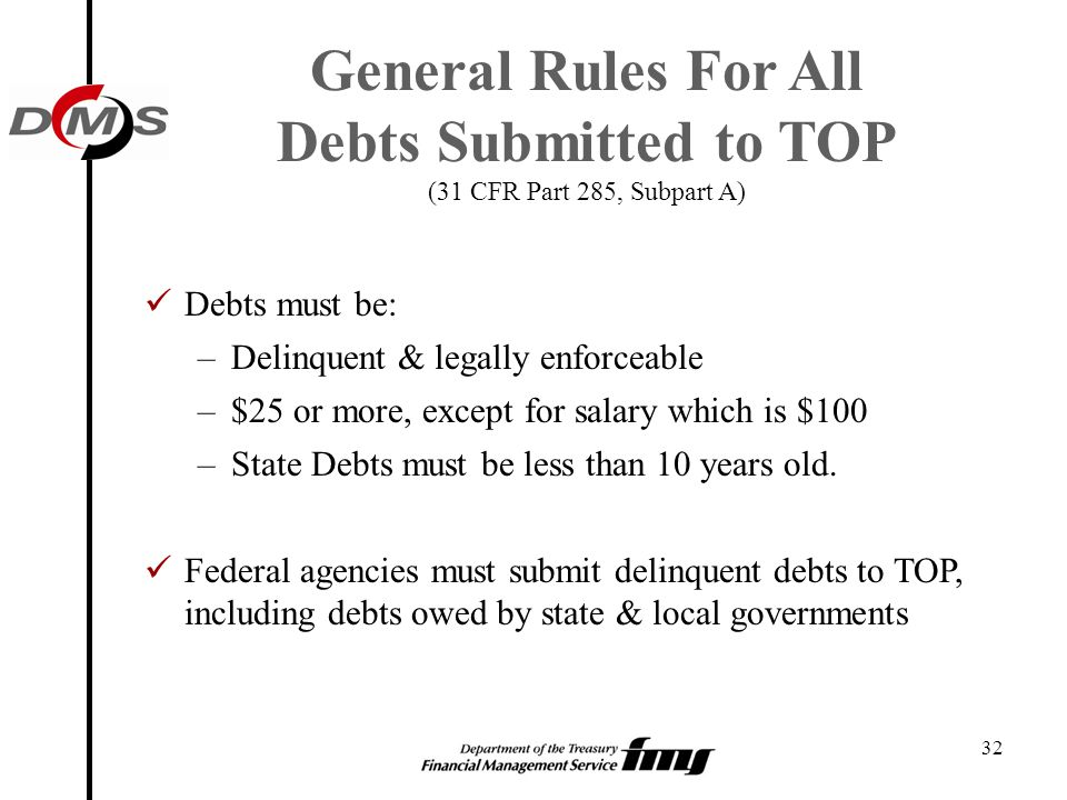 General Rules For All Debts Submitted to TOP