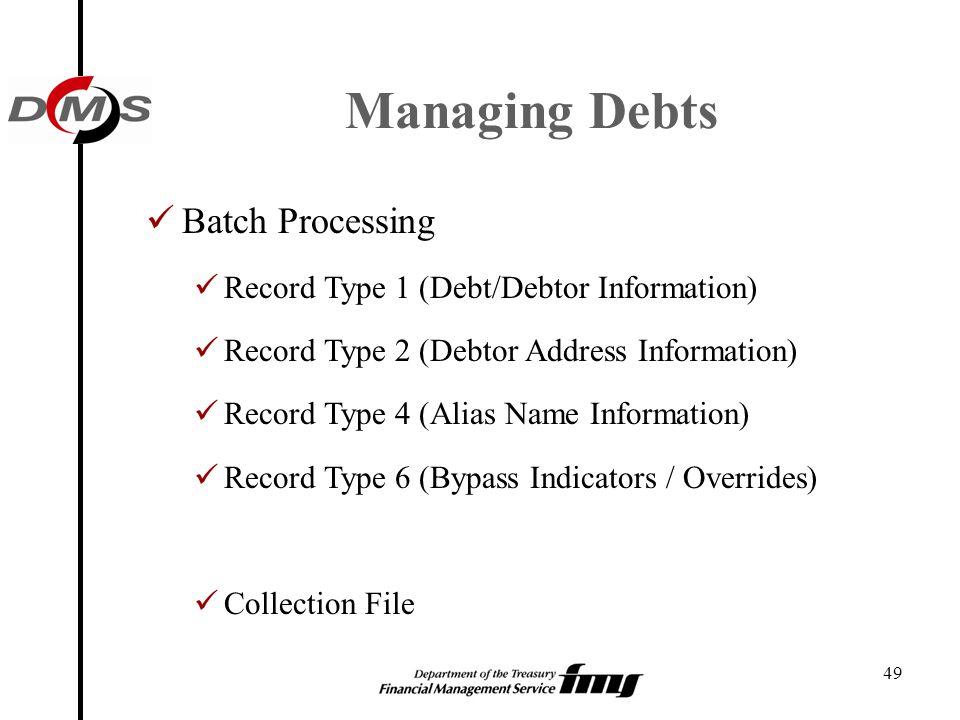 Managing Debts Batch Processing