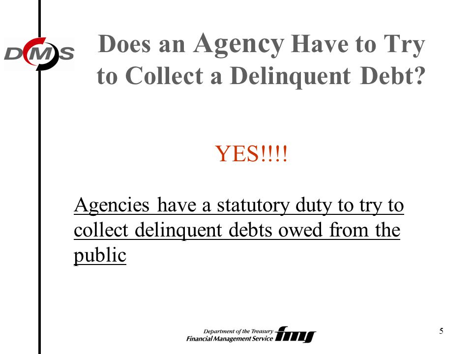 Does an Agency Have to Try to Collect a Delinquent Debt
