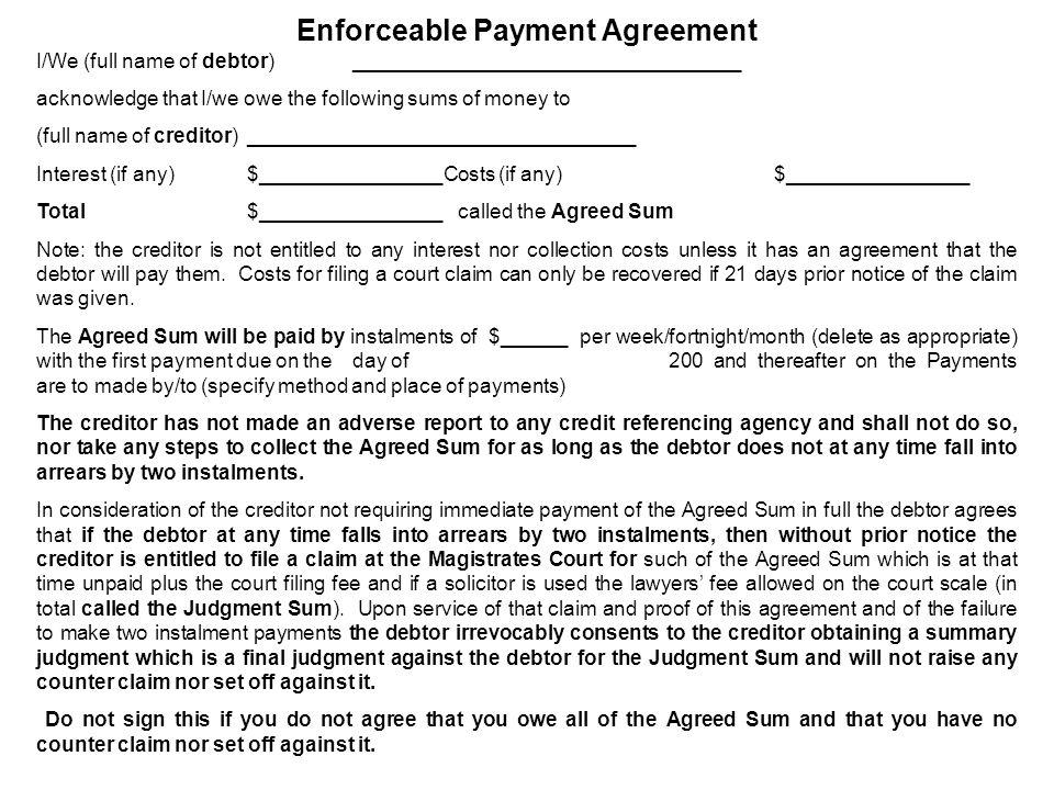 Enforceable Payment Agreement