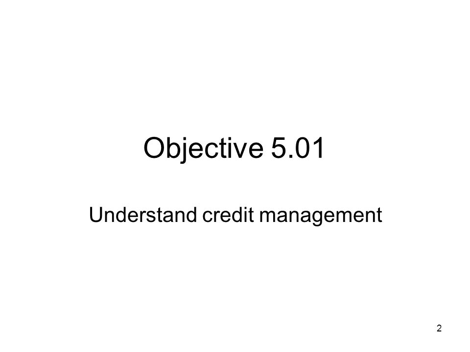 Understand credit management