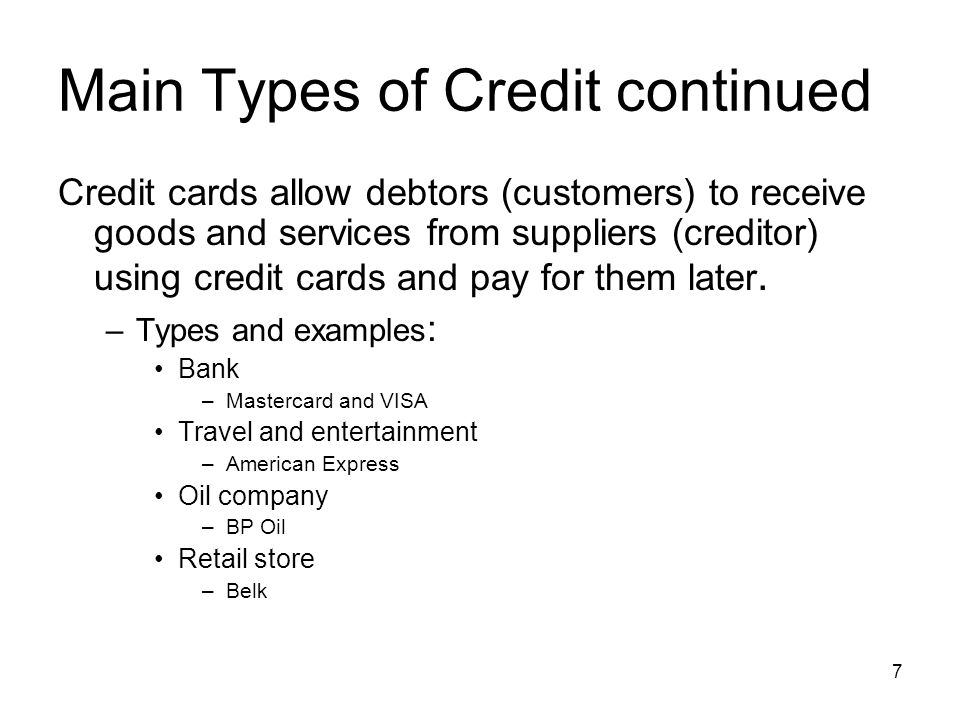 Main Types of Credit continued