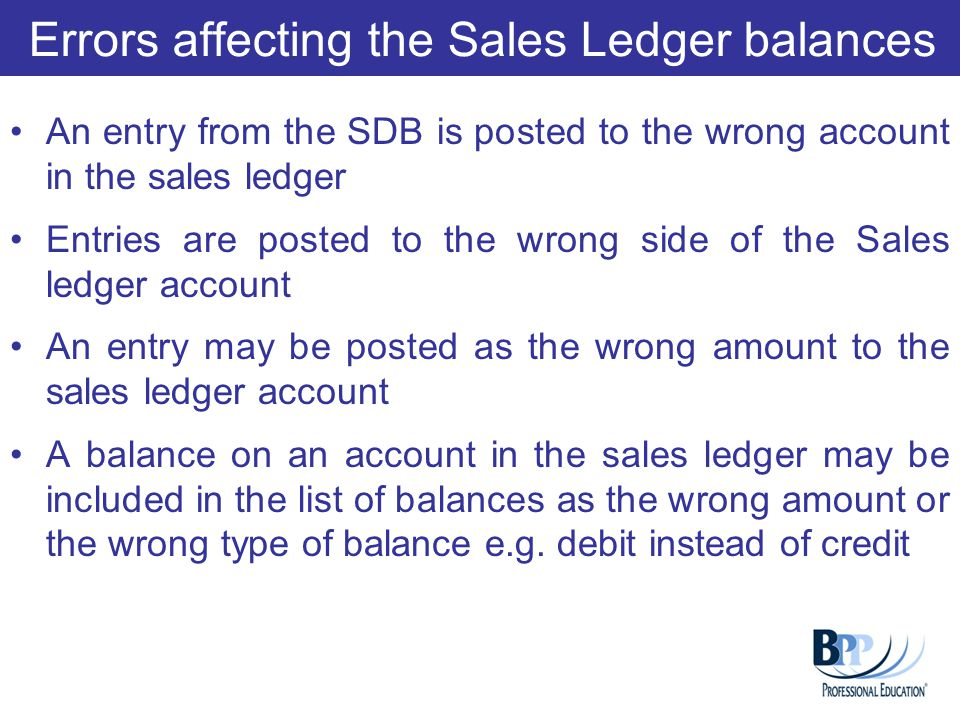 Errors affecting the Sales Ledger balances