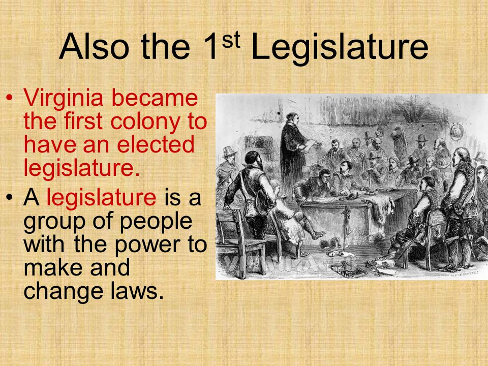 Also the 1st Legislature