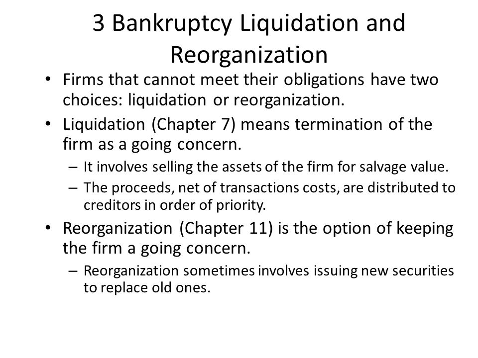3 Bankruptcy Liquidation and Reorganization