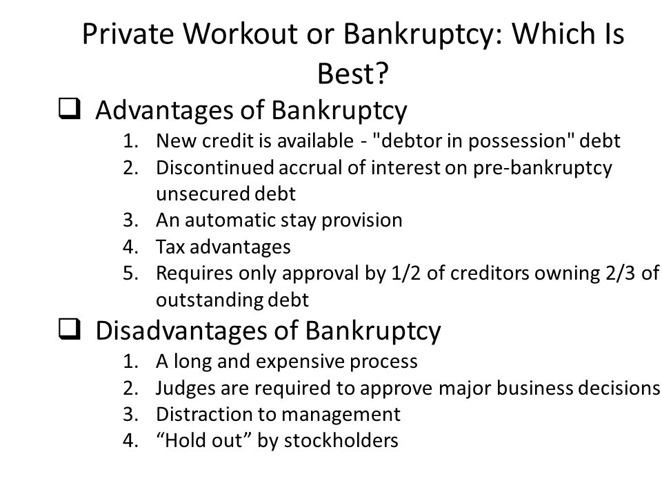 Private Workout or Bankruptcy: Which Is Best