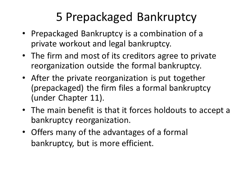 5 Prepackaged Bankruptcy