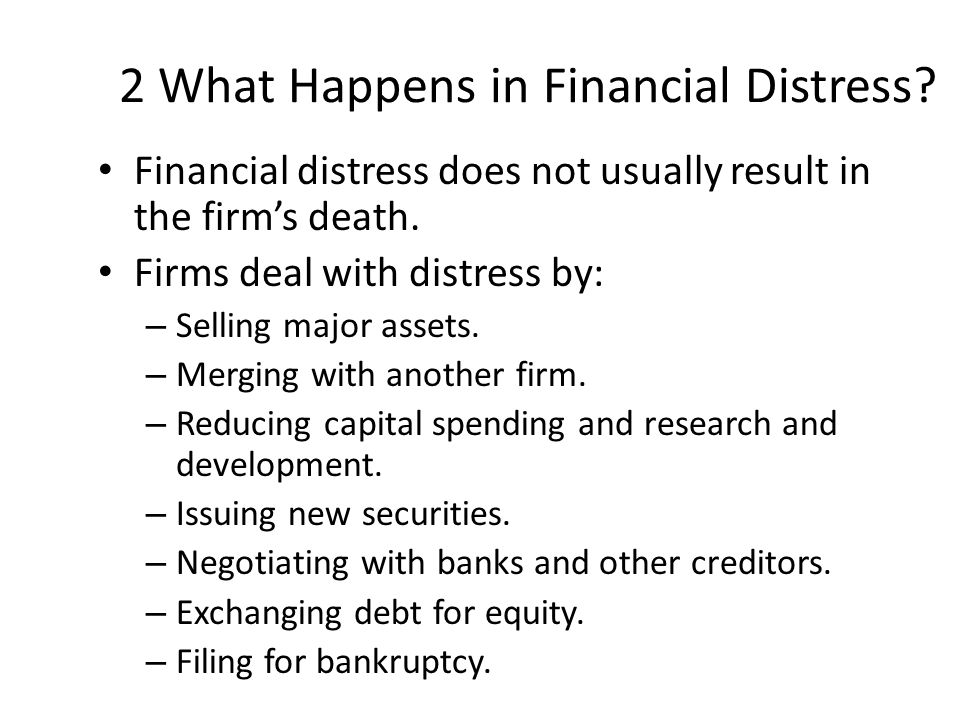 2 What Happens in Financial Distress