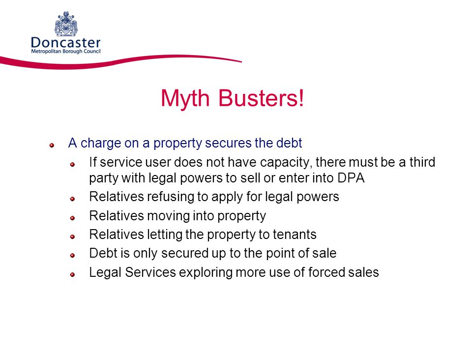 Myth Busters! A charge on a property secures the debt