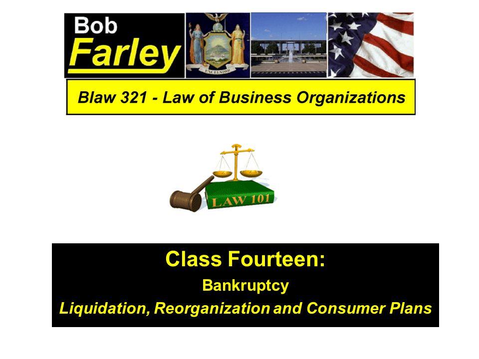Liquidation, Reorganization and Consumer Plans