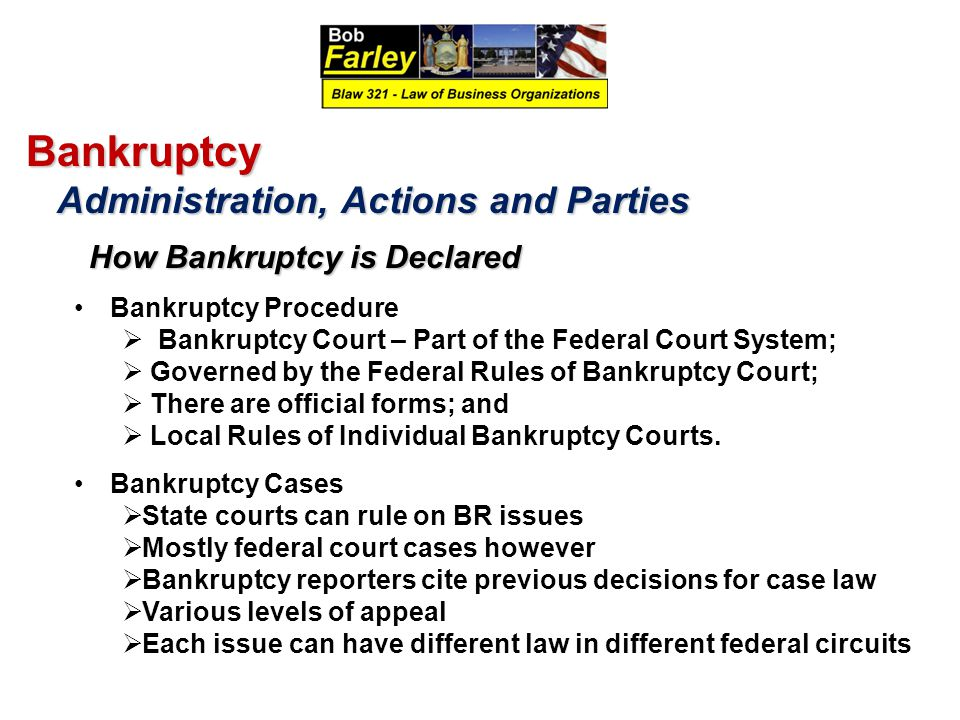Bankruptcy Administration, Actions and Parties Bankruptcy Procedure