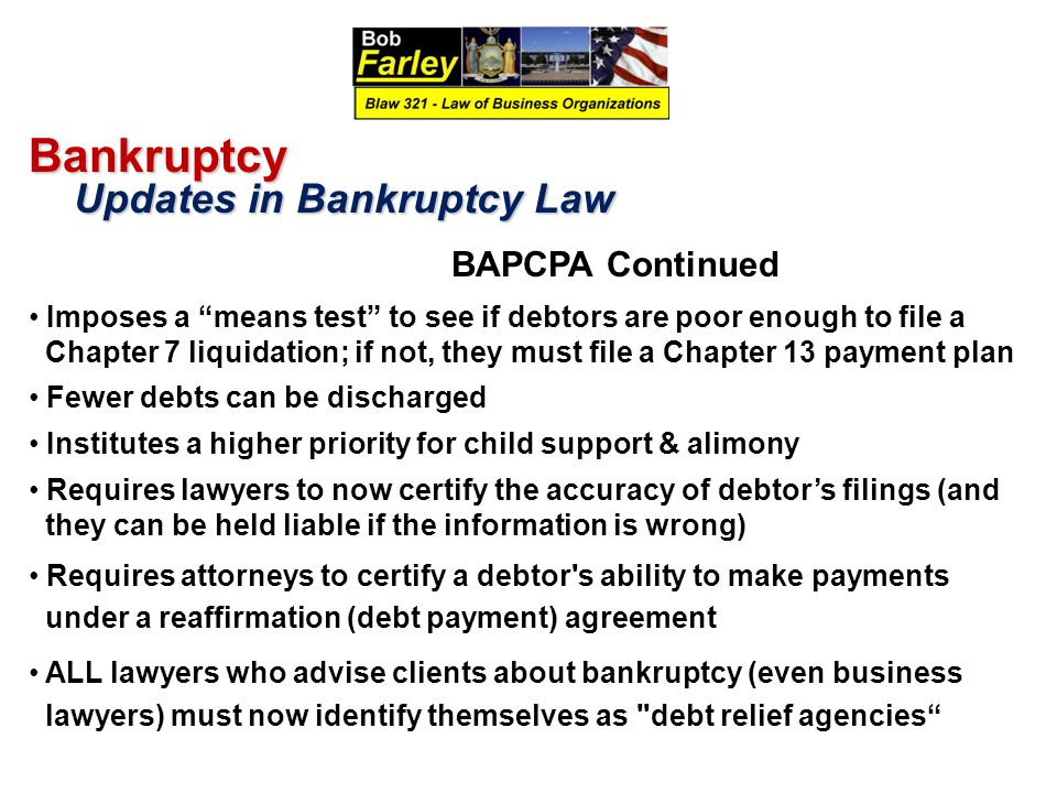 Bankruptcy Updates in Bankruptcy Law BAPCPA Continued