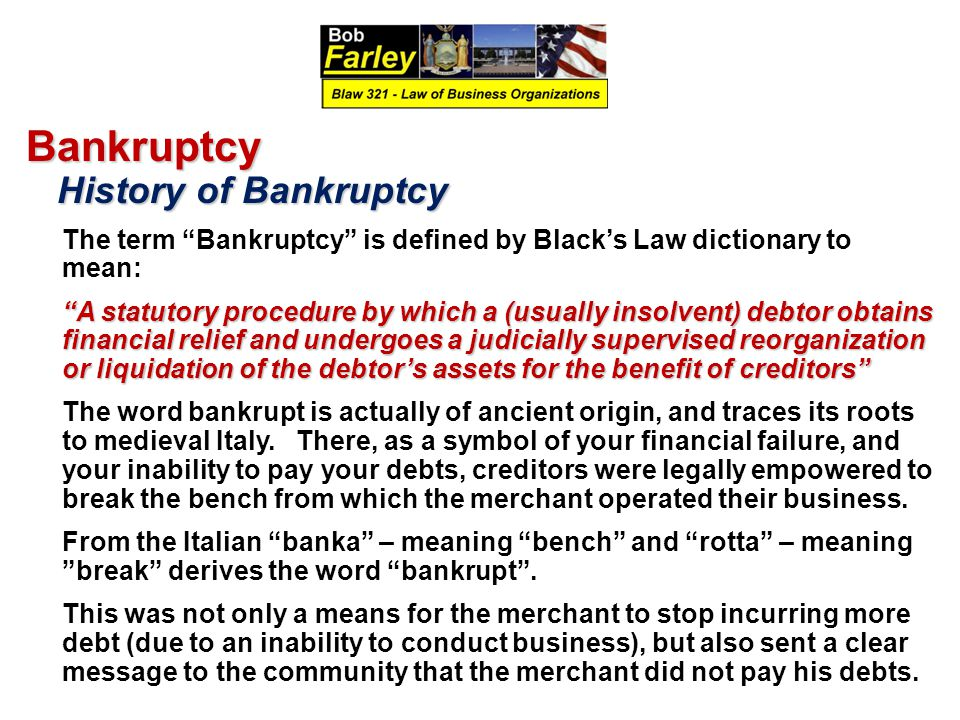 Bankruptcy History of Bankruptcy