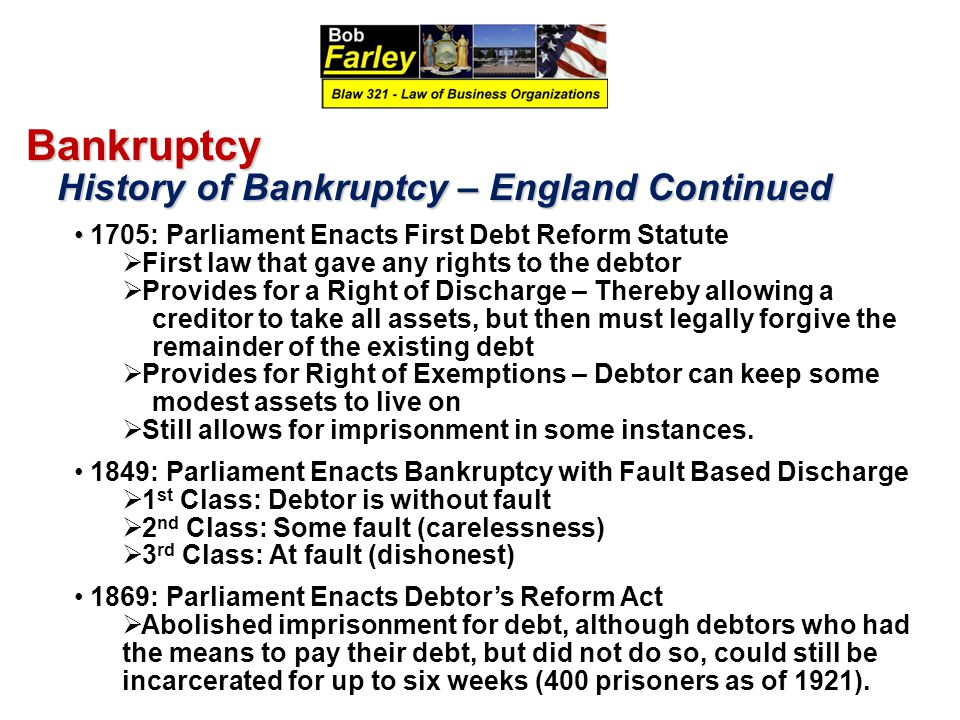 Bankruptcy History of Bankruptcy – England Continued
