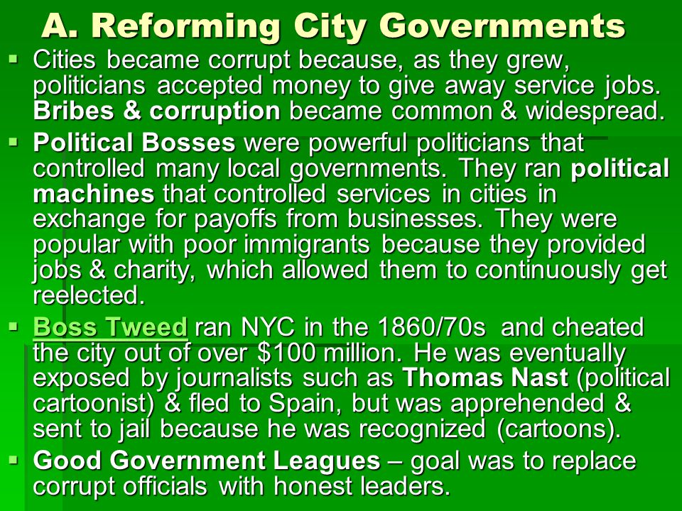 A. Reforming City Governments