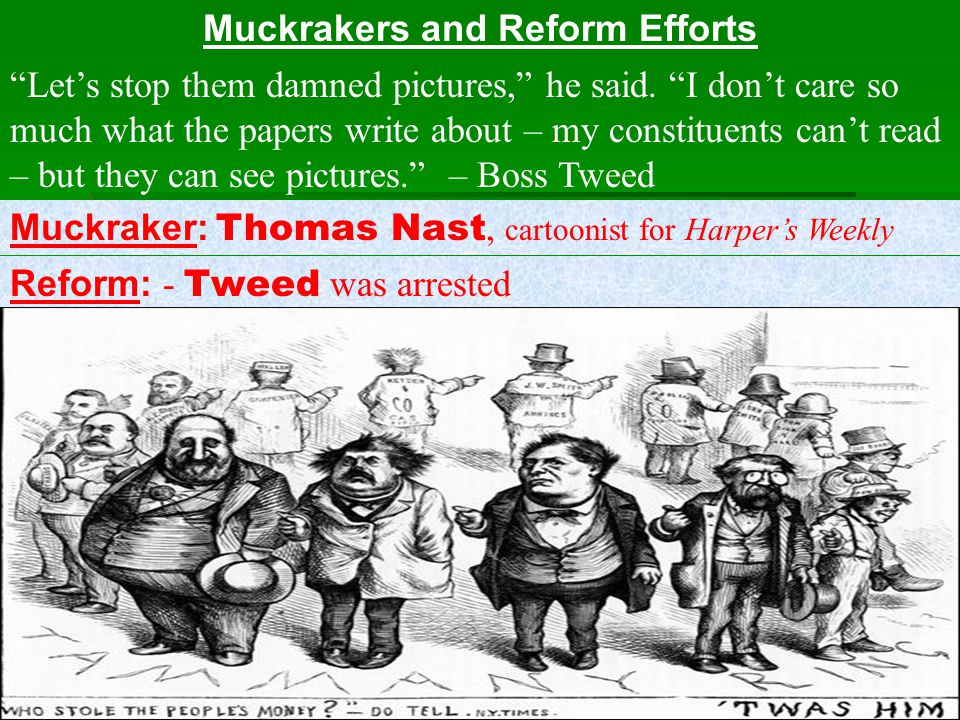 Muckrakers and Reform Efforts