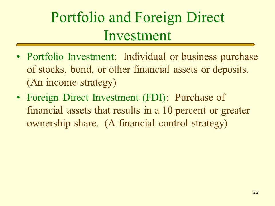 Portfolio and Foreign Direct Investment