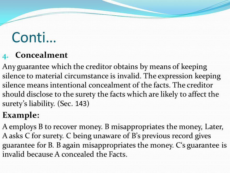 Conti… Concealment Example: