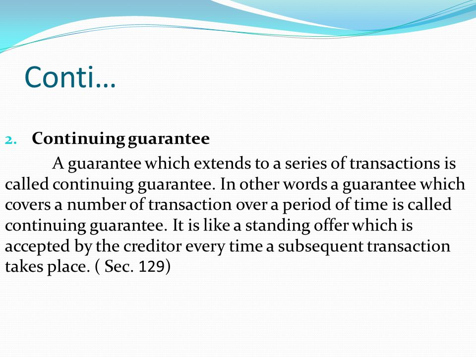 Conti… Continuing guarantee