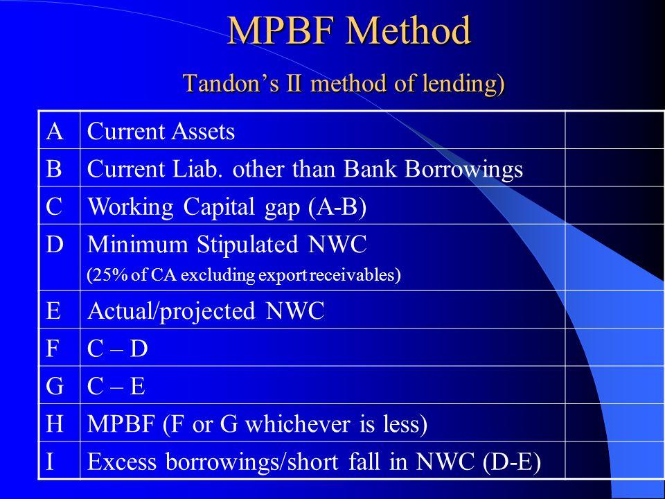 MPBF Method Tandon's II method of lending)