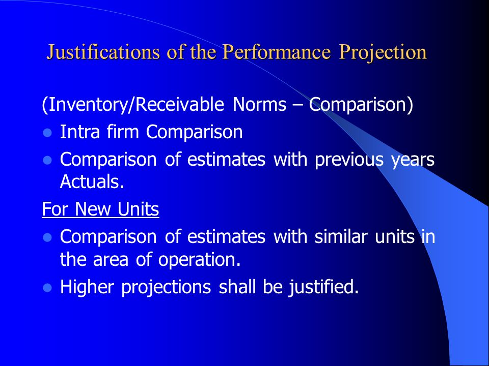 Justifications of the Performance Projection