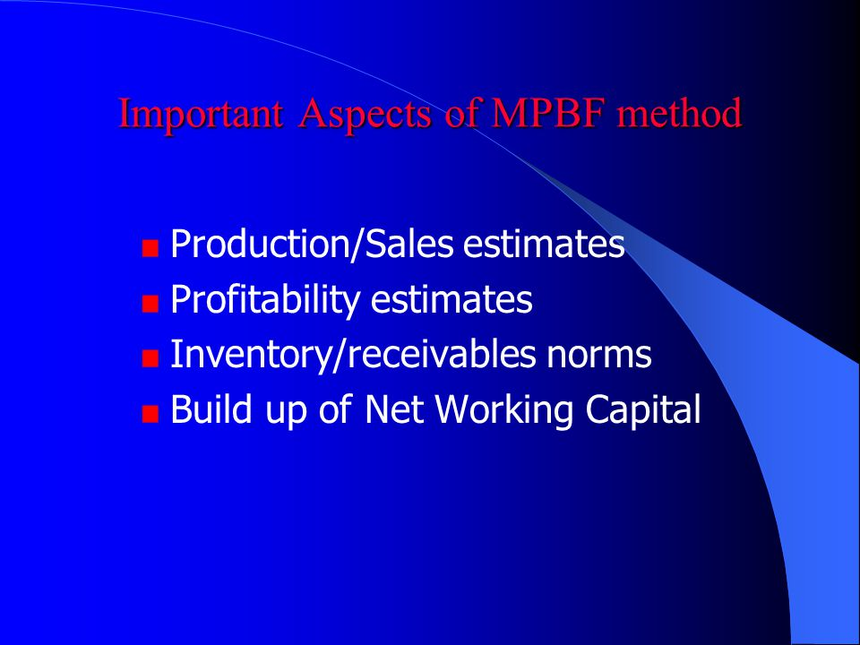 Important Aspects of MPBF method
