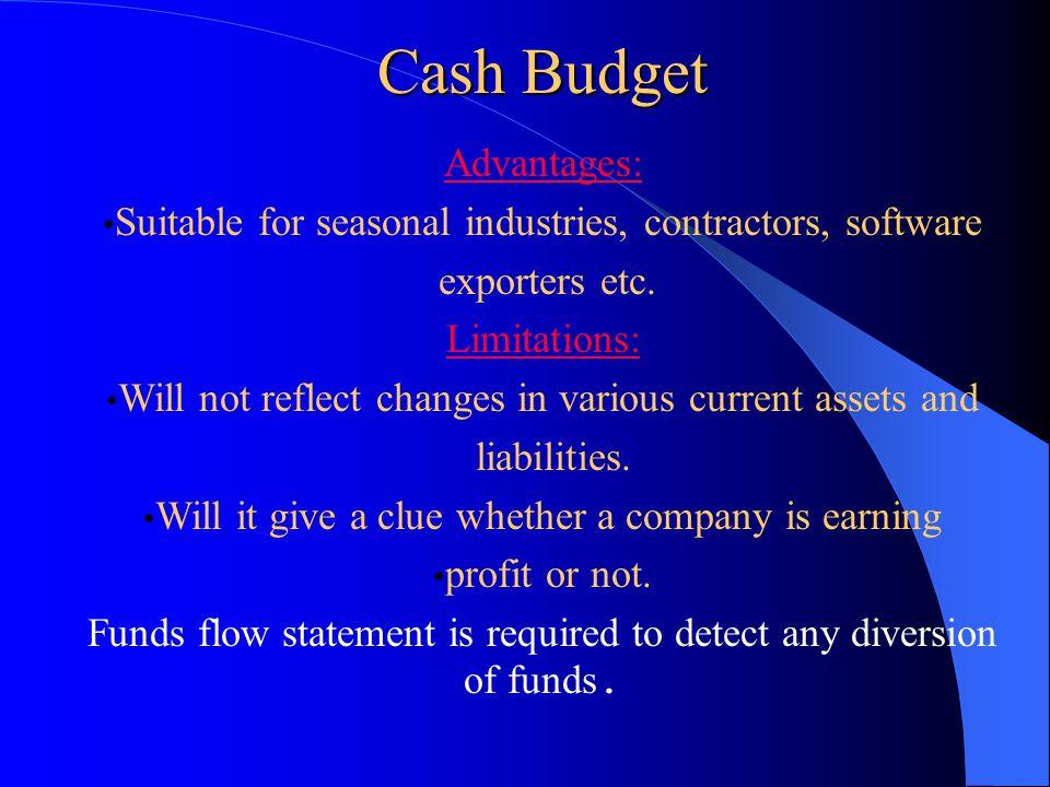 Cash Budget Advantages: