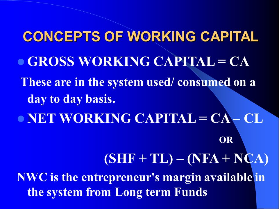 CONCEPTS OF WORKING CAPITAL