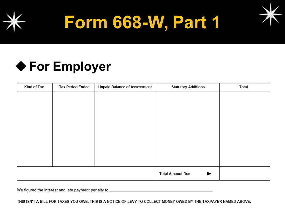 Form 668-W, Part 1 For Employer