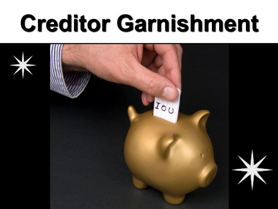 Creditor Garnishment