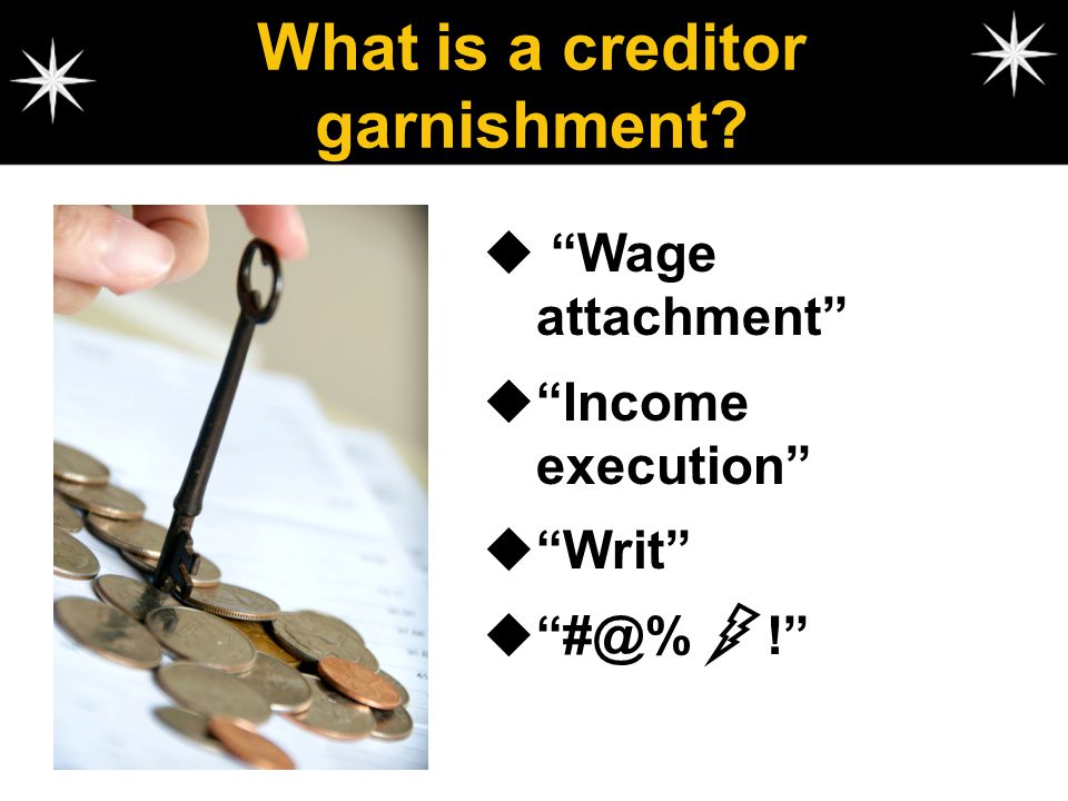 What is a creditor garnishment