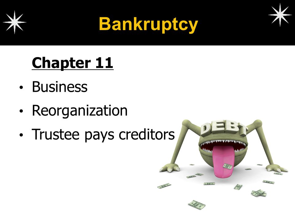 Bankruptcy Chapter 11 Business Reorganization Trustee pays creditors
