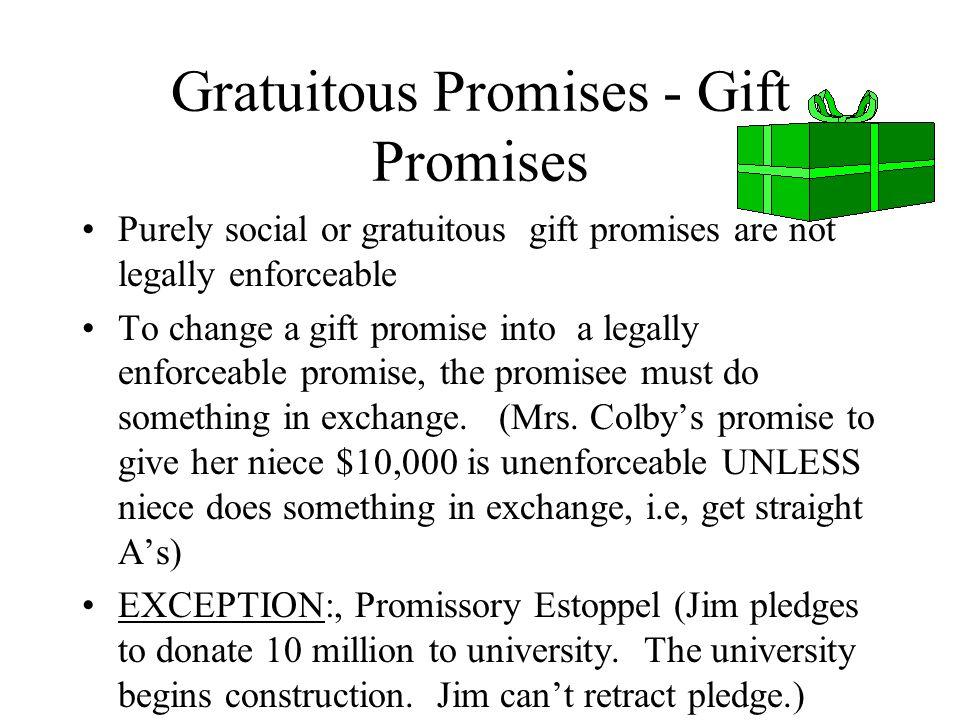 Gratuitous Promises - Gift Promises